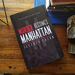 Purchase 'Murder Becomes Manhattan' hardcovers