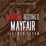 'Murder Becomes Mayfair' paperbacks will be available in 2019