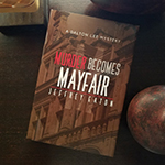 Purchase 'Murder Becomes Mayfair' hardcovers