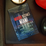 Purchase 'Murder Becomes Miami' hardcovers